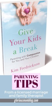 Valuable parenting advice you need to read: parenting tips from a mom and family therapist in her book Give Your Kids a Break. Check out my full review at gloriousmomblog.com.