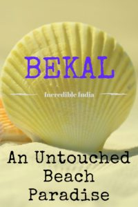 Bekal - unspoilt beach paradise in India