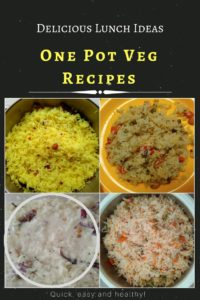Quick veg lunch ideas: One pot recipes that are easy and quick to make for busy moms!