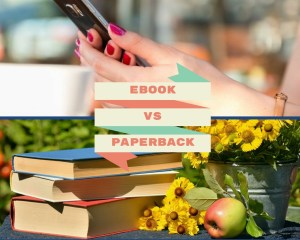 eBook vs Paperback, which one to choose? Read on find out more about the advantages in these two types of reading more and decide for yourself!
