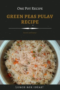 One pot lunch idea: Green Peas Pulav recipe! Try this variety rice recipe when you are short on time and want to have a healthy lunch.