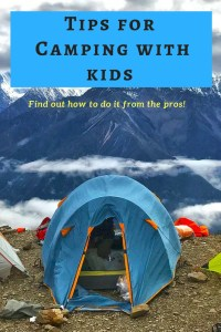 Camping with kids is fun only if you know how to handle tent-living with high energy toddlers always on the run. Read on to learn the magic to enjoy camping with kids from the pros themselves.