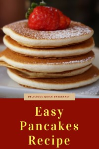 Pancakes is a favorite breakfast that is also easy and quick to make. Check out this easy pancakes recipe to make yummy, fluffy, delicious pancakes!