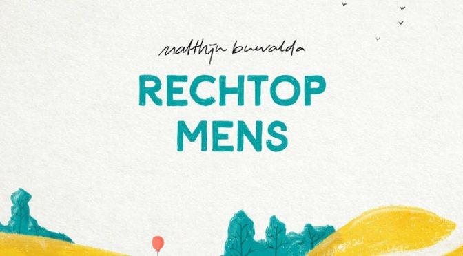 Theatertour Matthijn Buwalda: Rechtop Mens