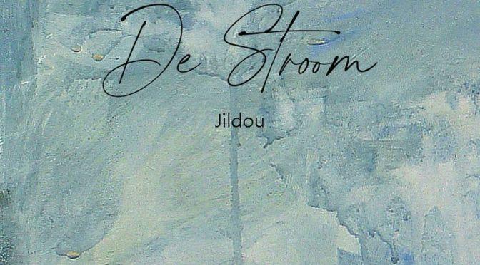 Nieuwe single Jildou – De Stroom