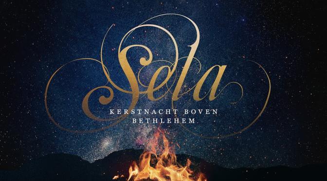 Kerst 2021 met Sela – Kerstnacht boven Bethlehem