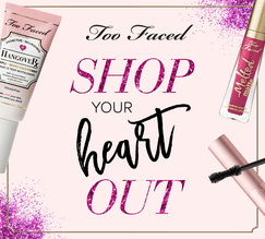 Too Faced Canada Shop Your Heart Out Card - Glossense