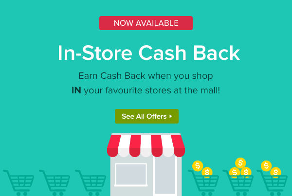 Canadian Ebates Canada In-Store Cash Back is Now Available - Glossense