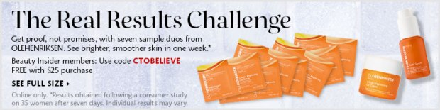 Sephora Canada Olehenriksen Real Results Challenge Free Vitamin C Samples promo code CTOBELIEVE - Glossense