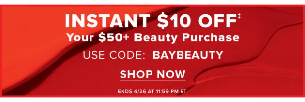 Hudson's Bay Canada The Bay HBC Canadian Coupon Code Promo Offer Bay Beauty BAYBEAUTY Save on Beauty Purchase Makeup Skin Care Fragrances Spring April 2019 - Glossense