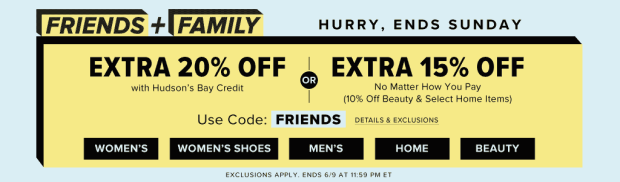 Hudson S Bay Canada Friends Family Event Save 10 Off Beauty Up To 20 Off Everything Else Free Shipping Friday In Store Online June 2019 Canadian Sale Summer Deals Promo Code