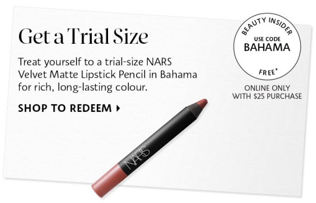 Sephora Canada Canadian Coupon Code Promo Codes Beauty Offer Free Nars Velvet Matte Lipstick Pencil Bahama Mini Deluxe Trial Sample GWP Gift with Purchase - Glossense