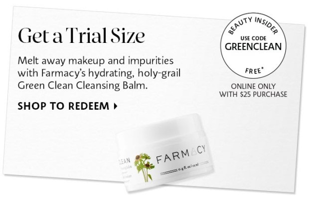 Sephora Canada Canadian Coupon Code Promo Codes Beauty Offer Free Farmacy Green Clean Cleanser Melt Cleansing Balm Mini Deluxe Trial Sample GWP Gift with Purchase - Glossense