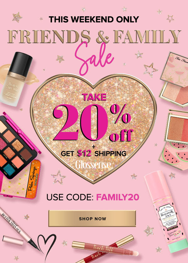 Too Faced Cosmetics Canada Friends and Family Fall Sale Save 20 Percent Off Reduced Shipping September 2019 Weekend Deals Promo Code Coupon Codes - Glossense