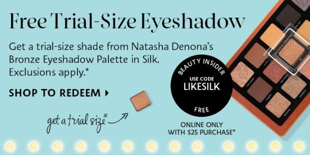 Sephora Canada Promo Code Free Natasha Denona Silk Eyeshadow Deluxe Mini Sample Purchase - Glossense