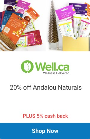 Well Canada Save 20 Off Andalou Naturals Promo Code 2020 Canadian Deals - Glossense