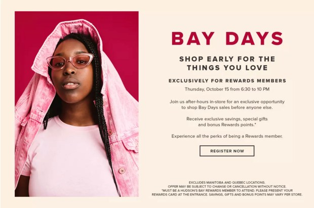 Hudson's Bay Canada Early Access to Bay Days In-Store Canadian Event for Rewards Members RSVP Today - Glossense