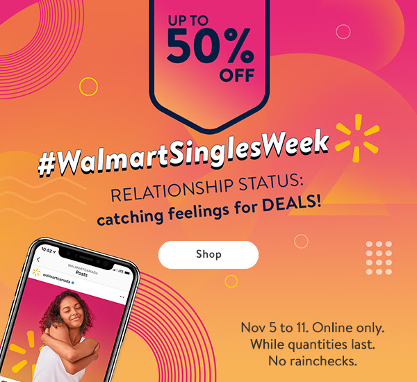 Walmart Canada Singles Week Deals Up to 50 Off Beauty More 2020 Canadian Sale Savings - Glossense