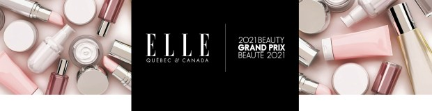 Elle Canada 2021 Beauty Grand Prix Registration Open 2020 Sign up ELLE Quebec ELLE Canada - Glossense