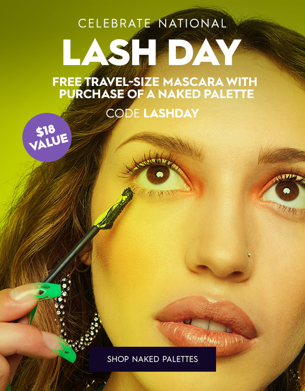 Urban Decay Cosmetics Canada National Lash Day Free Mascara Naked Palette GWP - Glossense