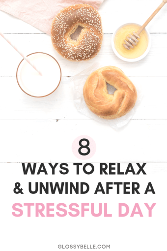 We all have days where we feel overwhelmed and stressed. Learn how to unwind & relax after a long, stressful day with these 8 easy tips in this post. health | health and wellness | relaxation | self care | self-care | pamper | self love | mental health #selfcare #selflove #relaxation #stressrelief #stressmanagement #wellness