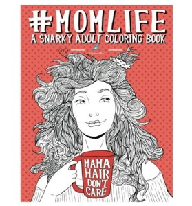 #momlife coloring book