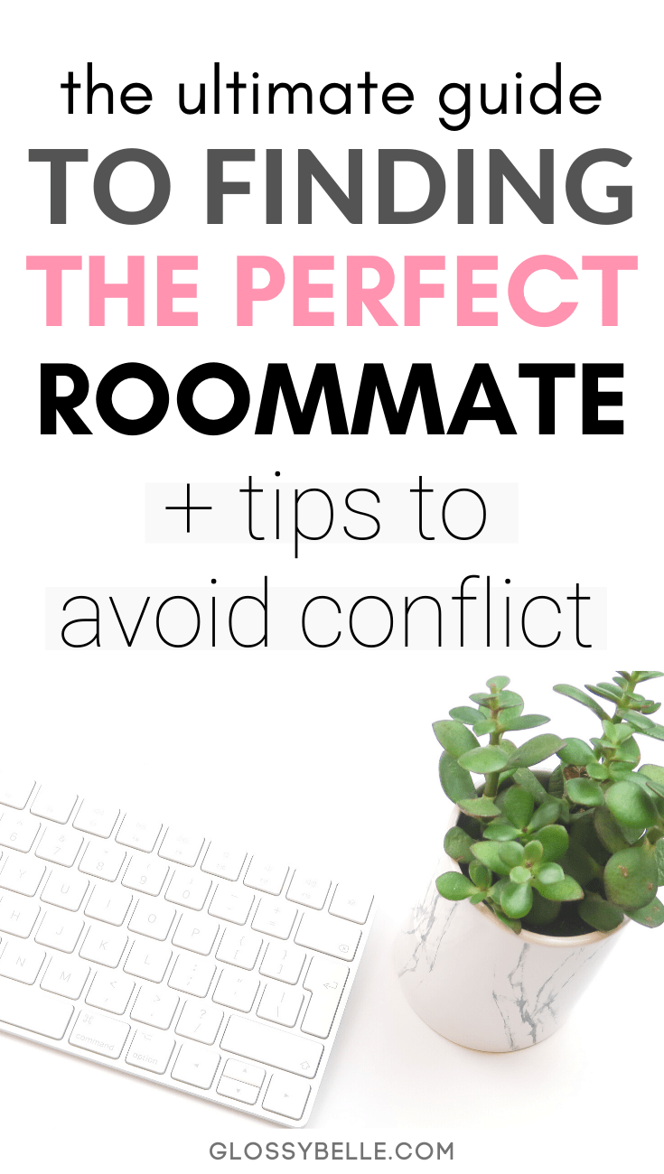If you're looking to find the perfect roommate, the whole process can be a little nerve-wracking and overwhelming! There are so many factors to consider before moving in with someone. In this post, I'll be breaking down how to find yourself the right roommate and tips on how to avoid conflict when you live together. | adulting | adulting 101 | roommate finder | independence | cohabitation | college | roommate agreement | apartment #roommate #adulting #apartment #dorm #dormroom #moving