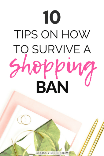 A shopping ban is a great way to reset your shopping habits, learn how to live with less, and improve your self-control. If you're interested in doing a shopping ban to save money, here are 10 tips to help you during your no spend journey. | no spend challenge | saving money tips | frugal | shopping addiction | get out of debt | money saving tips | saving money hacks #savingmoney #savemoney #budgeting #money #moneytips #moneysavingtips #personalfinance #frugal #frugalliving