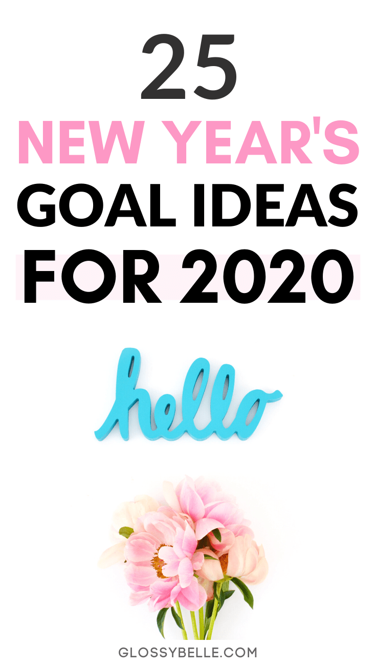 The new year is finally here & that means it's that time of year again for goal setting. Here is why setting goals at the beginning of the new year is so important and 25 new year's goal ideas you can strive to achieve this year to become a better you. | girlboss | motivated | slay your goals | achieve your goals | goal setting | personal growth | personal development | self improvement #motivation #newyearsresolution #goals #goalsetting #newyears #selfimprovement #success #productivity
