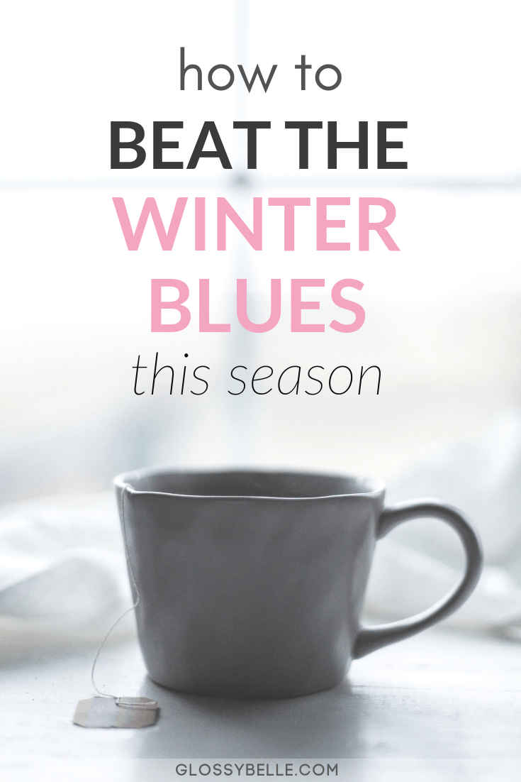 Have you ever wondered why you often feel down during the winter season? If it's a constant daily struggle for you to stay upbeat and happy during the cold winter season, here are some ways to help yourself beat the Winter Blues so you can feel happier and more energized. | seasonal affective disorder | SAD | depression | self-care #wellness #health #selfcare #happiness #mentalhealth #selflove #healthyliving #healthyhabits #healthylifestyle #healthylife
