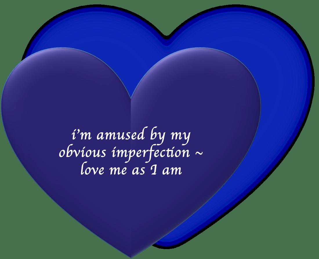 Haiku – Oops! Love me as I am.