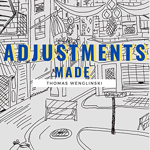 For Your Listening Pleasure: Adjustments Made, Thomas Wenglinski's New Album