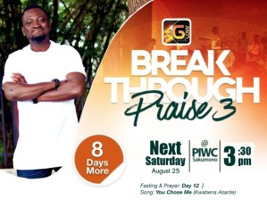 Kwabena Asante invites you to Breakthrough Praise 3 at PIWC Sakumono by Glow Music with 8 more days to go