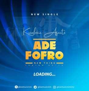 Ade Fofro by Kwabena Asante