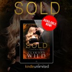 Now Available: Sold by Clarissa Wild