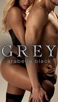 Grey by Arabella Black