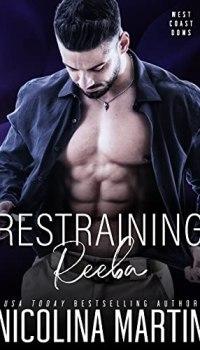 Restraining Reeba by Nicolina Martin