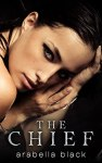 Book Cover: The Chief by Arabella Black