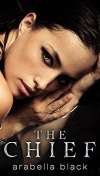 The Chief by Arabella Black