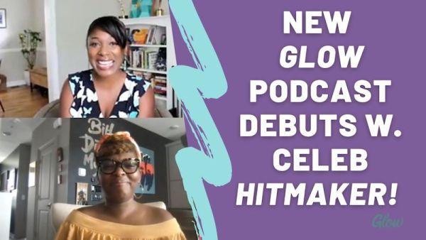 glow podcast episode 1 denene millner