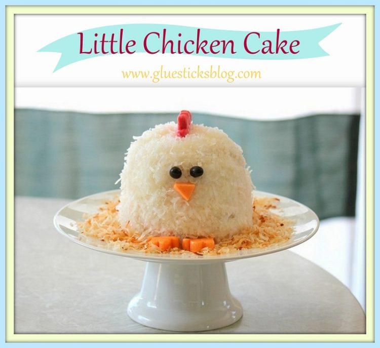 Little Chicken Cake  Gluesticks