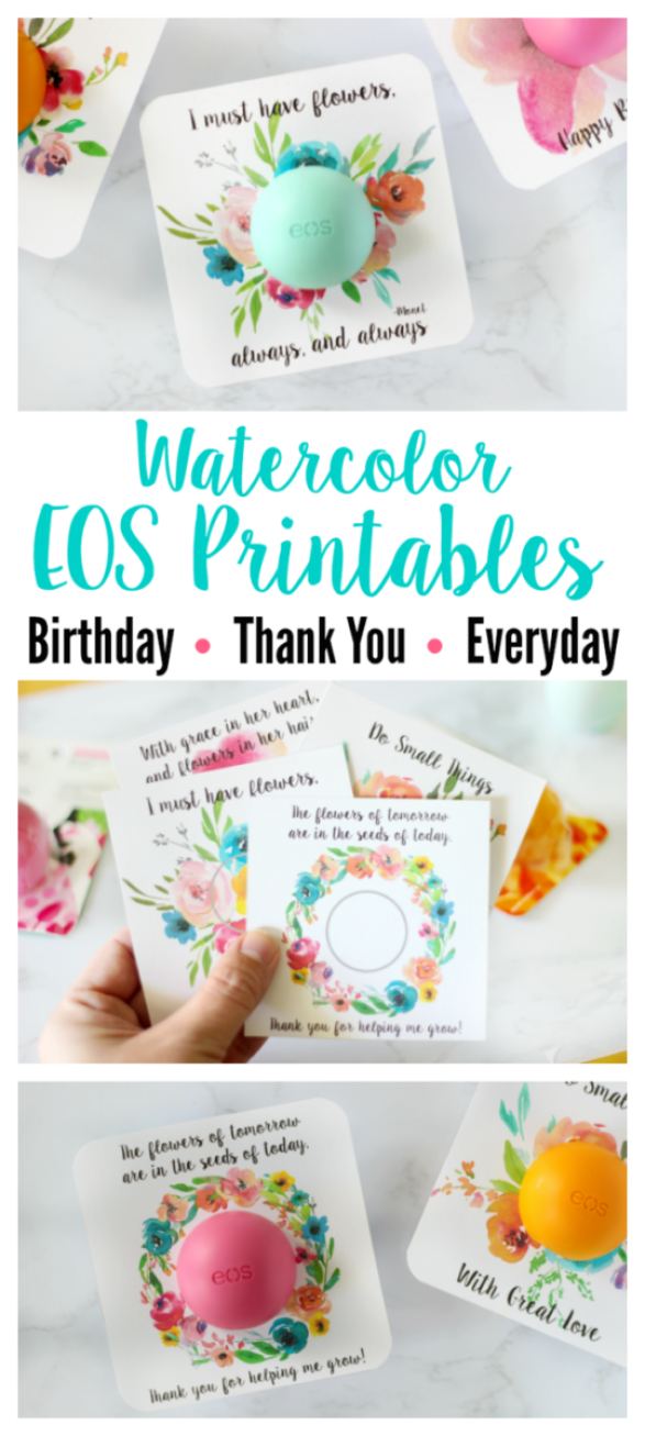 A collection of EOS floral printables for birthdays, thank you cards and everyday occasions! Beautiful watercolor floral cards, just add lip balm!