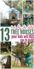 13 Tree Houses Your Kids Will Beg You To Build Glue Sticks And Gumdrops