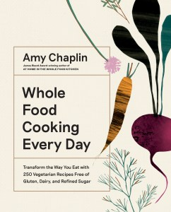 Whole Food Cooking Every Day Gluten Free Foodie