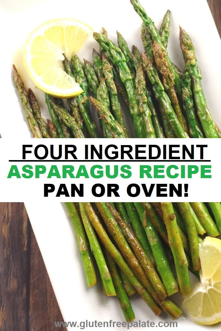 collage photo of two photos with asparagus spears on a white plate with slices of lemon, with the words four ingredient asparagus recipe pan or oven