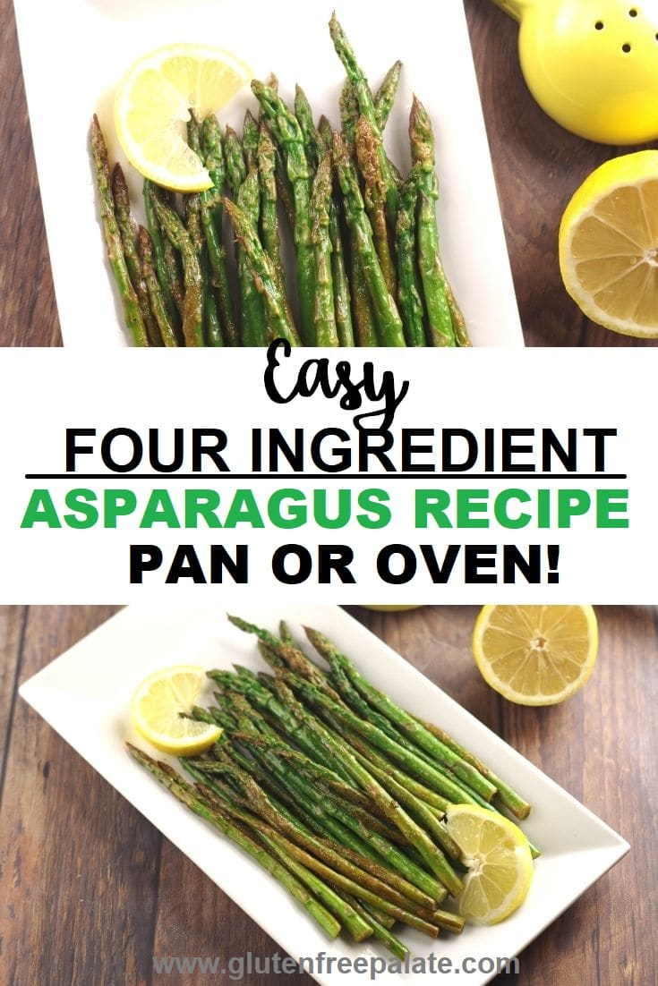 collage photo of two photos with asparagus spears on a white plate with slices of lemon, with the words easy four ingredient asparagus recipe pan or oven