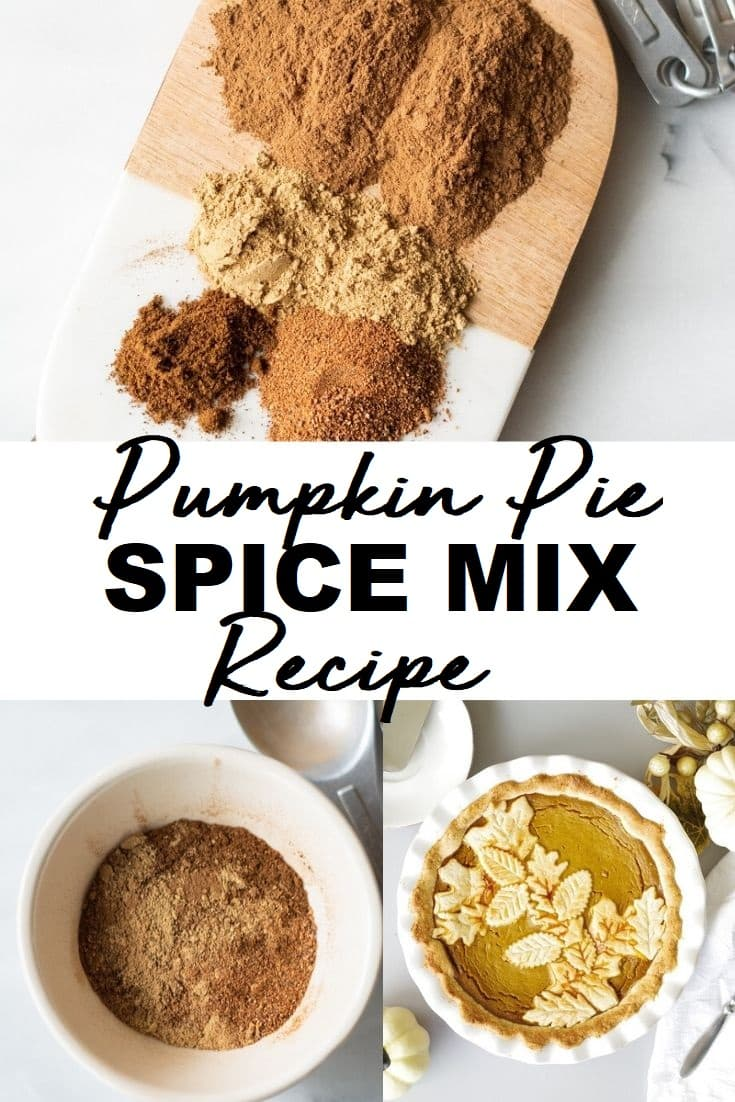 a pinterest pin collage of three photos of pumpkin spice with the words pumpkin spice mix recipe in text in the center