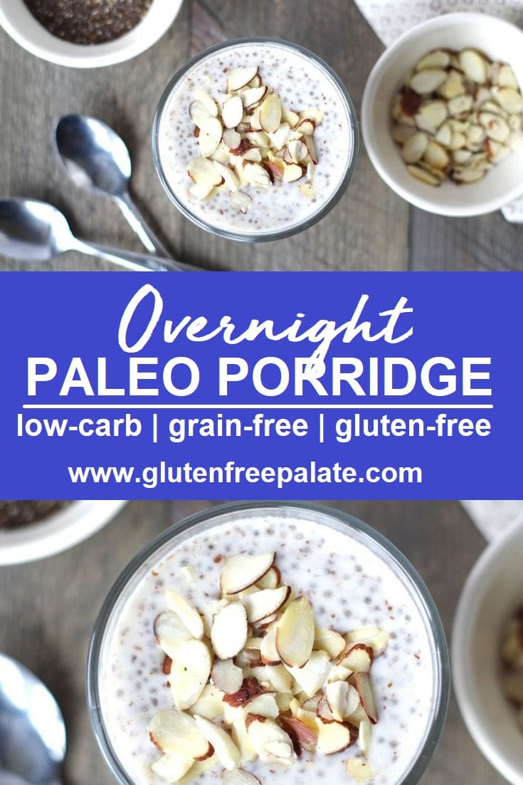 Pinterest pin collage of overnight Paleo Porridge in a glass bowl with sliced almonds, with writing in the center
