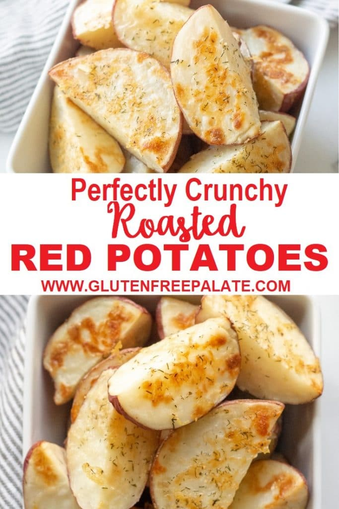 a pinterest pin collage of two photos of cooked potatoes with the words perfectly crunchy roasted red potatoes in text in the center