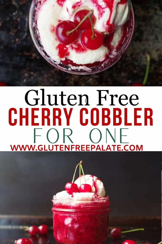 pinterst pin for gluten free cherry cobbler for one